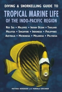 Diving and snorkelling guide to tropical marine life of the indo-pacific region cover