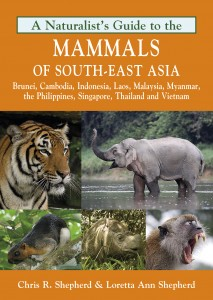 A Naturalist's Guide to the Mammals of South-East Asia cover